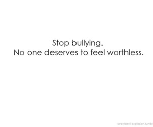bullying, quote, and stop image