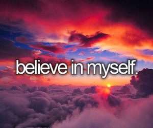 believe, myself, and believe in myself image