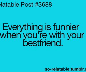 funny, bestfriend, and quote image