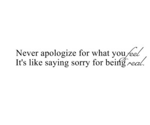 quotes, real, and apologize image