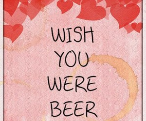 beer, quote, and wish image