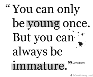 young, immature, and phrases image