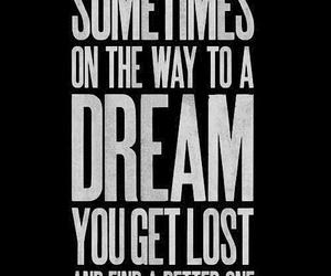 Dream, quotes, and lost image