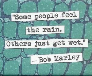 quote, bob marley, and rain image
