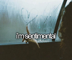 quote, sentimental, and andthatswhoiam image