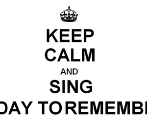 a day to remember, keep calm, and adtr image