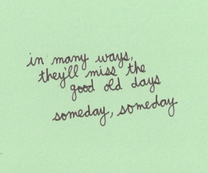 days, someday, and text image