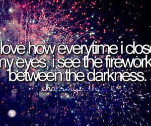 fireworks, quote, and Darkness image