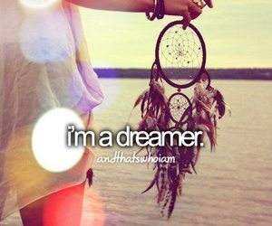 dreamer, Dream, and quotes image