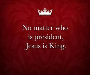 election, king, and jesus image