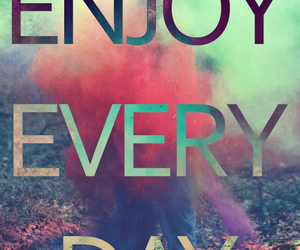 enjoy, day, and quote image