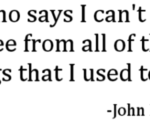 john mayer, quote, and who says image