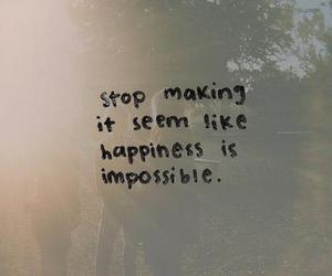 quote, happiness, and impossible image