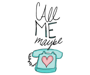 call me maybe, call, and text image