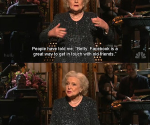 funny, betty white, and facebook image