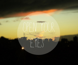 eyes, quote, and open image