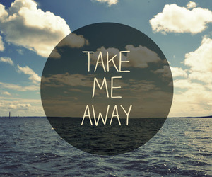 quote, away, and sea image