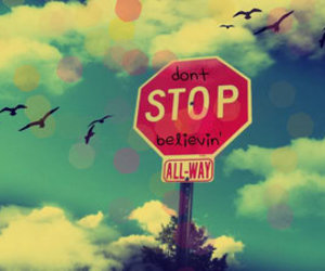 believe, stop, and sky image