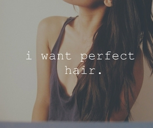 hair, perfect, and quote image