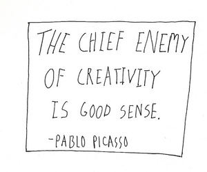 quote, creativity, and Pablo Picasso image