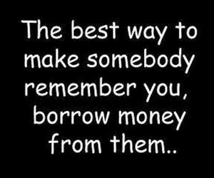 quote, remember, and money image