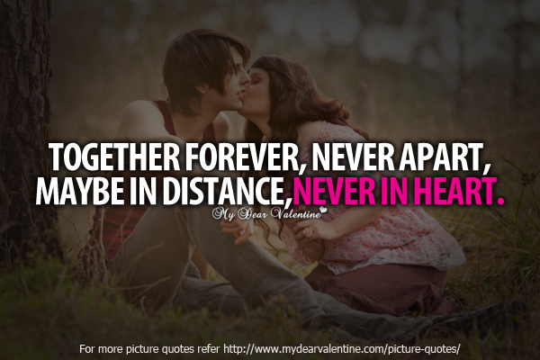 Together Forever   Picture Quotes   Mydearvalentine.com