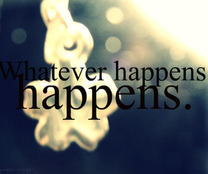 life, happens, and quotes image