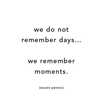 moment, quote, and remember image