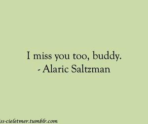 alaric, alaric saltzman, and tvd quotes image