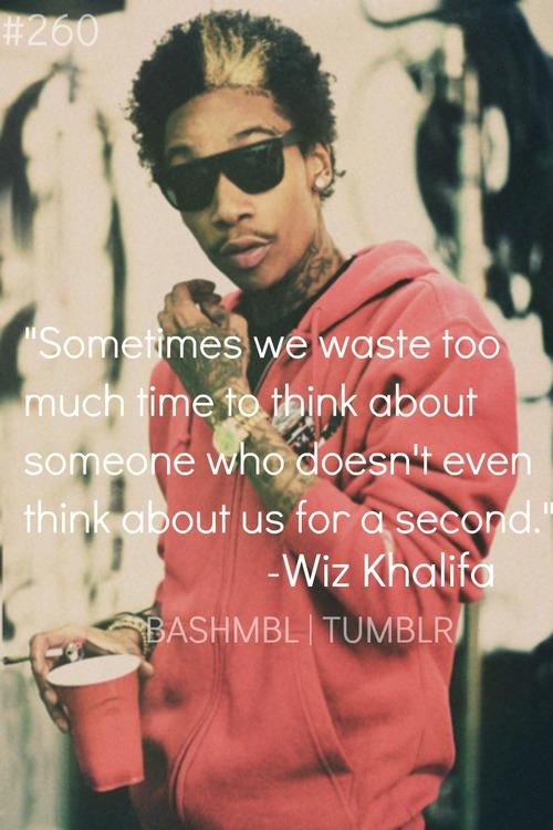 10 Wiz Khalifa Quotes Adventured On We Heart It