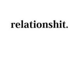 Relationship, love, and shit image