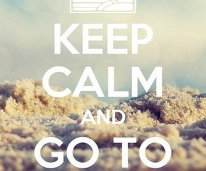 beach, keep calm, and summer image