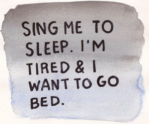 sing, sleep, and quote image