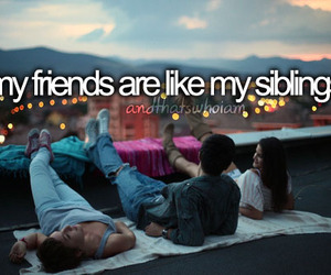 friends, quote, and siblings image
