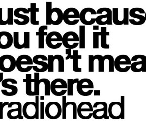 radiohead, quote, and Lyrics image