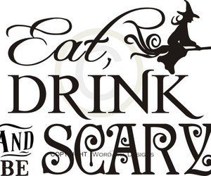 drink, eat, and be scary image