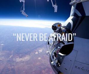 afraid, never, and space image