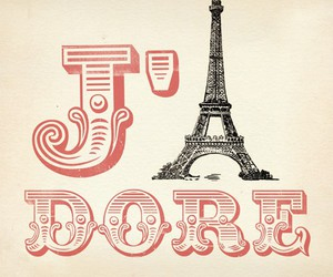paris, j'adore, and france image