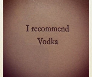 vodka, drink, and text image