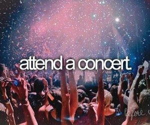 concert, before i die, and music image