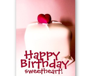 happy birthday, sweetheart, and happy birthday sweetheart image