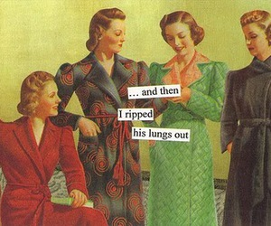 Anne Taintor and vintage image