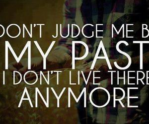 past, quotes, and judge image