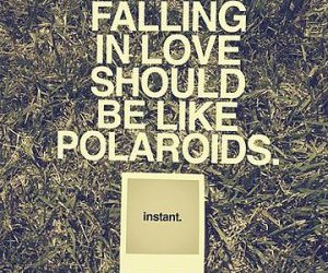 love, polaroid, and quotes image