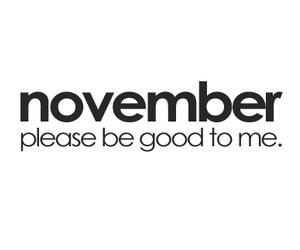 november, text, and good image