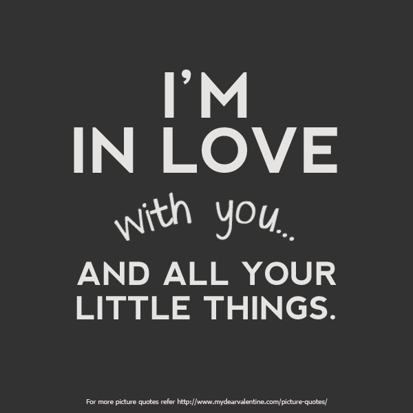I M In Love With You Picture Quotes Mydearvalentine Magnificent I Love My Girl Quote