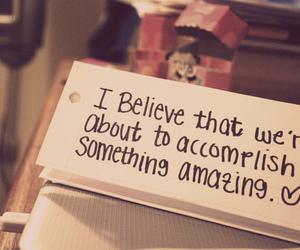 believe, quotes, and amazing image