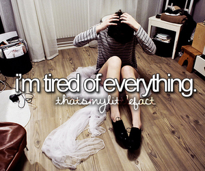 tired, quote, and life image