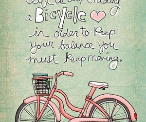 life, bicycle, and quote image
