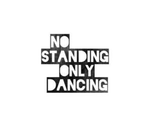 dance, quote, and dancing image